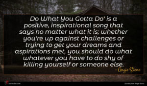 Angie Stone quote : Do What You Gotta ...