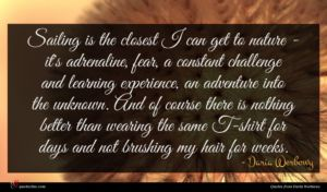Daria Werbowy quote : Sailing is the closest ...