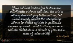 Chris Smith quote : When political leaders fail ...