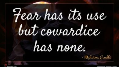 Photo of Mahatma Gandhi quote : Fear has its use …