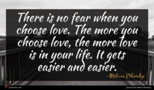 Melissa Etheridge quote : There is no fear ...