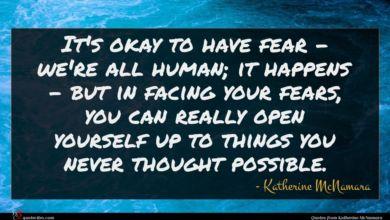 Photo of Katherine McNamara quote : It's okay to have …
