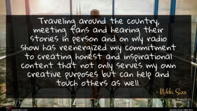 Photo of Nikki Sixx quote : Traveling around the country …