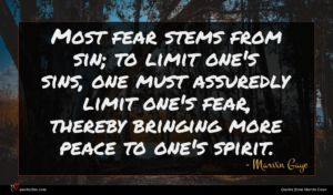 Marvin Gaye quote : Most fear stems from ...