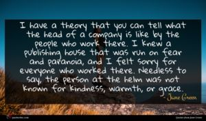 Jane Green quote : I have a theory ...