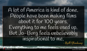 Neill Blomkamp quote : A lot of America ...