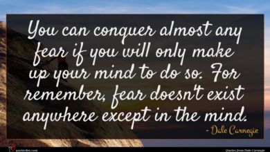 Photo of Dale Carnegie quote : You can conquer almost …