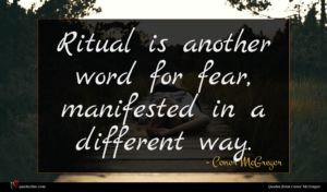 Conor McGregor quote : Ritual is another word ...