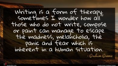 Photo of Graham Greene quote : Writing is a form …