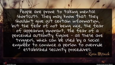 Photo of Kevin Mitnick quote : People are prone to …