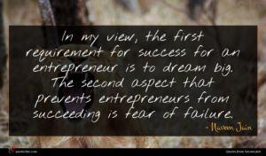 Naveen Jain quote : In my view the ...