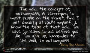 Harry Dean Stanton quote : The void the concept ...