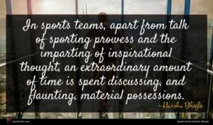Harsha Bhogle quote : In sports teams apart ...