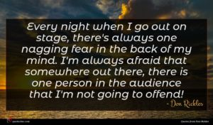 Don Rickles quote : Every night when I ...