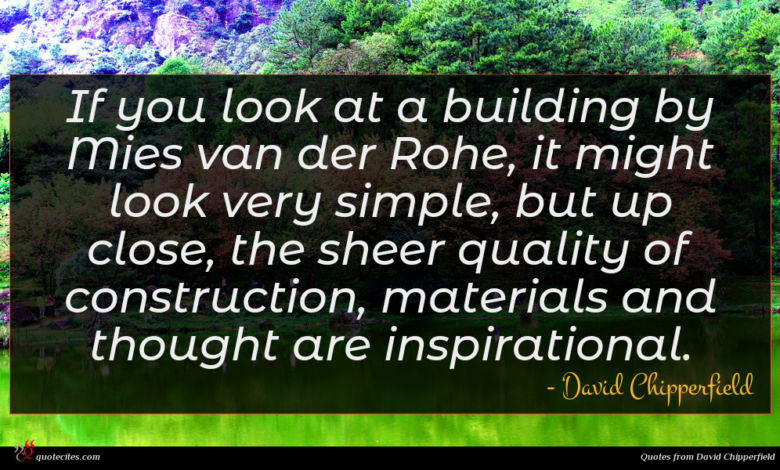 Photo of David Chipperfield quote : If you look at …