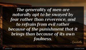 Aristotle quote : The generality of men ...
