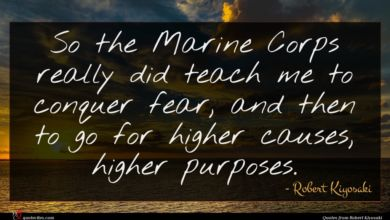 Photo of Robert Kiyosaki quote : So the Marine Corps …