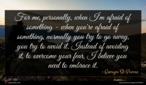 Georges St-Pierre quote : For me personally when ...