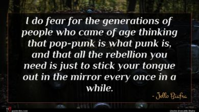 Photo of Jello Biafra quote : I do fear for …