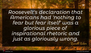Russell Baker quote : Roosevelt's declaration that Americans ...