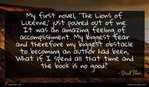 Brad Thor quote : My first novel 'The ...