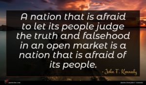 John F. Kennedy quote : A nation that is ...