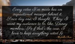 Michelle Phan quote : Every video I've made ...