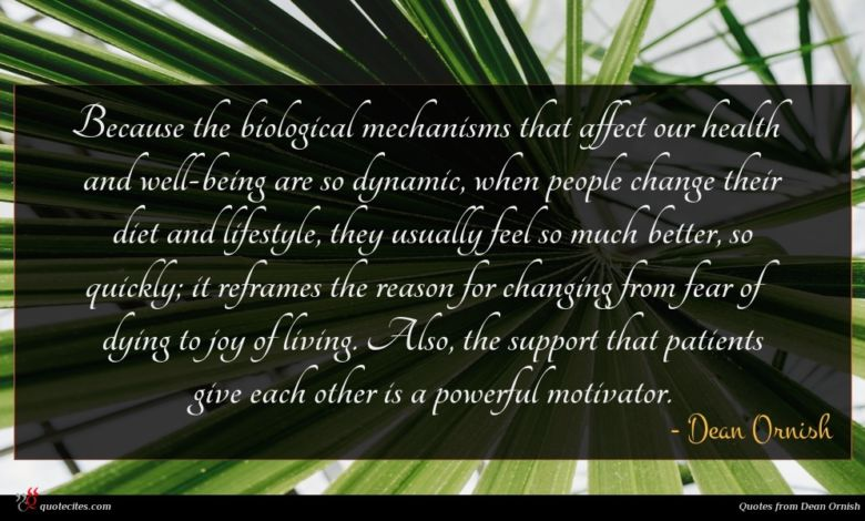 Because the biological mechanisms that affect our health and well-being are so dynamic, when people change their diet and lifestyle, they usually feel so much better, so quickly; it reframes the reason for changing from fear of dying to joy of living. Also, the support that patients give each other is a powerful motivator.