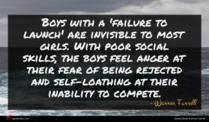 Warren Farrell quote : Boys with a 'failure ...