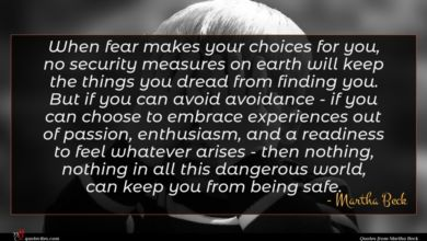 Photo of Martha Beck quote : When fear makes your …