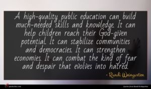 Randi Weingarten quote : A high-quality public education ...