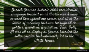 Gwen Ifill quote : Barack Obama's historic presidential ...