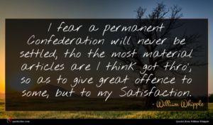 William Whipple quote : I fear a permanent ...