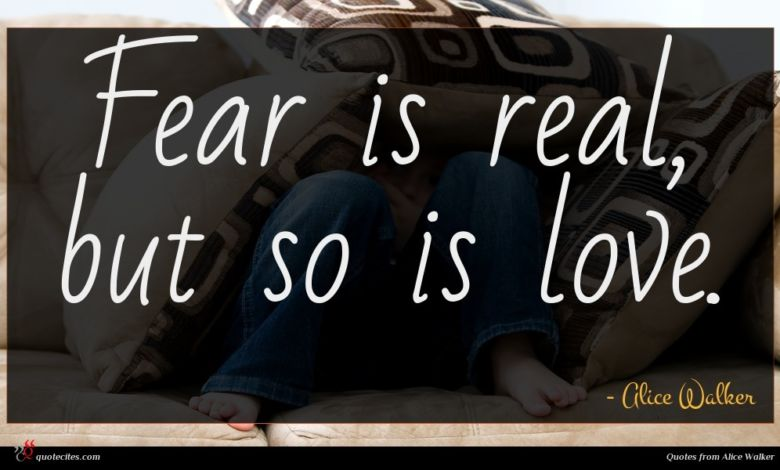 Fear is real, but so is love.