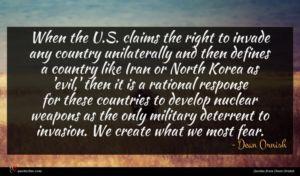 Dean Ornish quote : When the U S ...