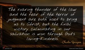 Charles Spurgeon quote : The roaring thunder of ...