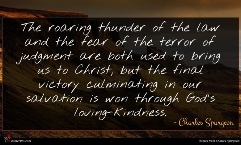 Photo of Charles Spurgeon quote : The roaring thunder of …