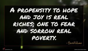 David Hume quote : A propensity to hope ...
