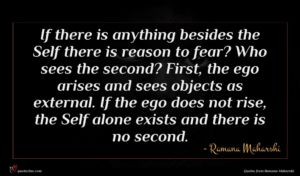 Ramana Maharshi quote : If there is anything ...