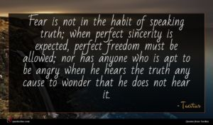 Tacitus quote : Fear is not in ...