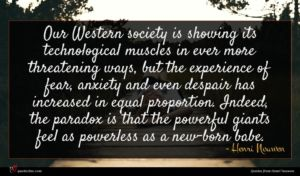 Henri Nouwen quote : Our Western society is ...