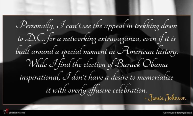 Personally, I can't see the appeal in trekking down to D.C. for a networking extravaganza, even if it is built around a special moment in American history. While I find the election of Barack Obama inspirational, I don't have a desire to memorialize it with overly effusive celebration.