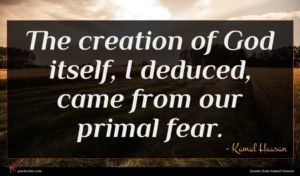 Kamal Haasan quote : The creation of God ...