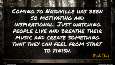 Photo of Madi Diaz quote : Coming to Nashville has …