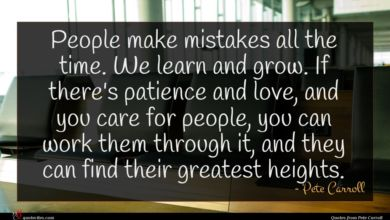 Photo of Pete Carroll quote : People make mistakes all …
