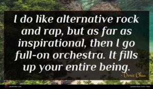 Osric Chau quote : I do like alternative ...