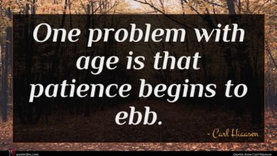 Photo of Carl Hiaasen quote : One problem with age …