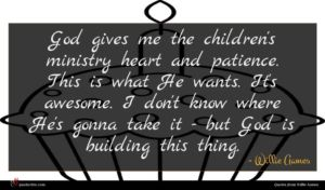 Willie Aames quote : God gives me the ...