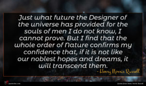 Henry Norris Russell quote : Just what future the ...