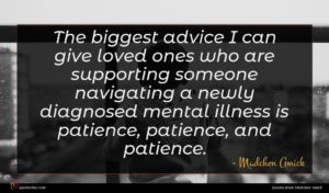 Madchen Amick quote : The biggest advice I ...
